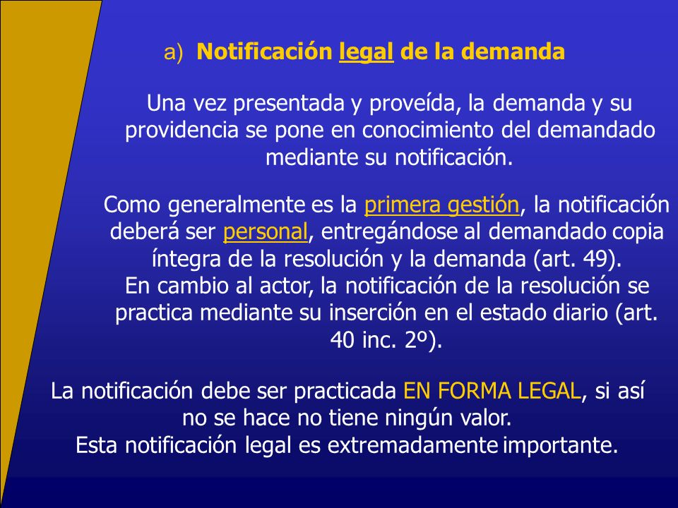 a) Notificación legal de la demanda
