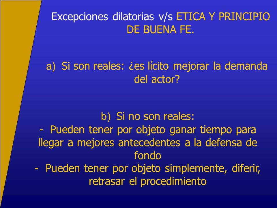 Excepciones dilatorias v/s ETICA Y PRINCIPIO DE BUENA FE.