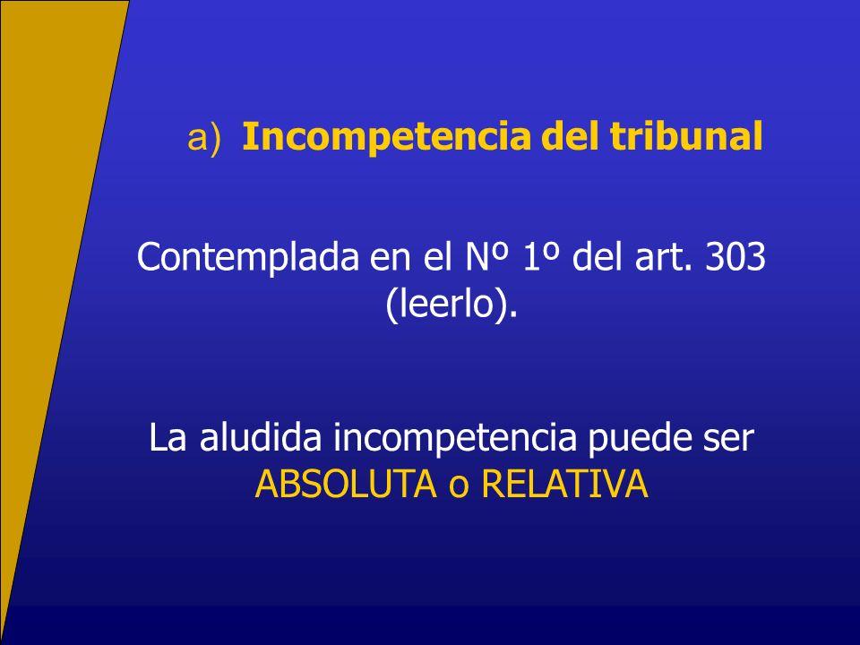 a) Incompetencia del tribunal