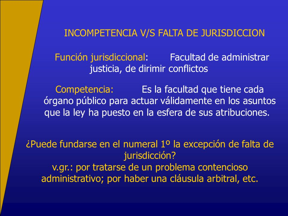 INCOMPETENCIA V/S FALTA DE JURISDICCION