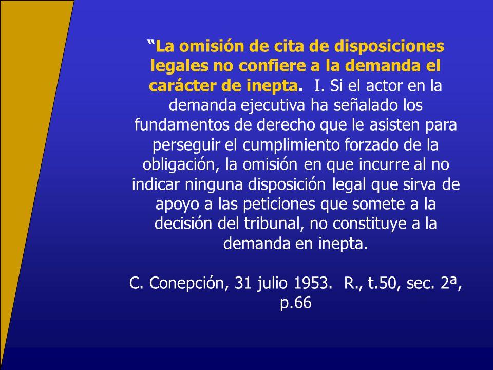 C. Conepción, 31 julio 1953. R., t.50, sec. 2ª, p.66