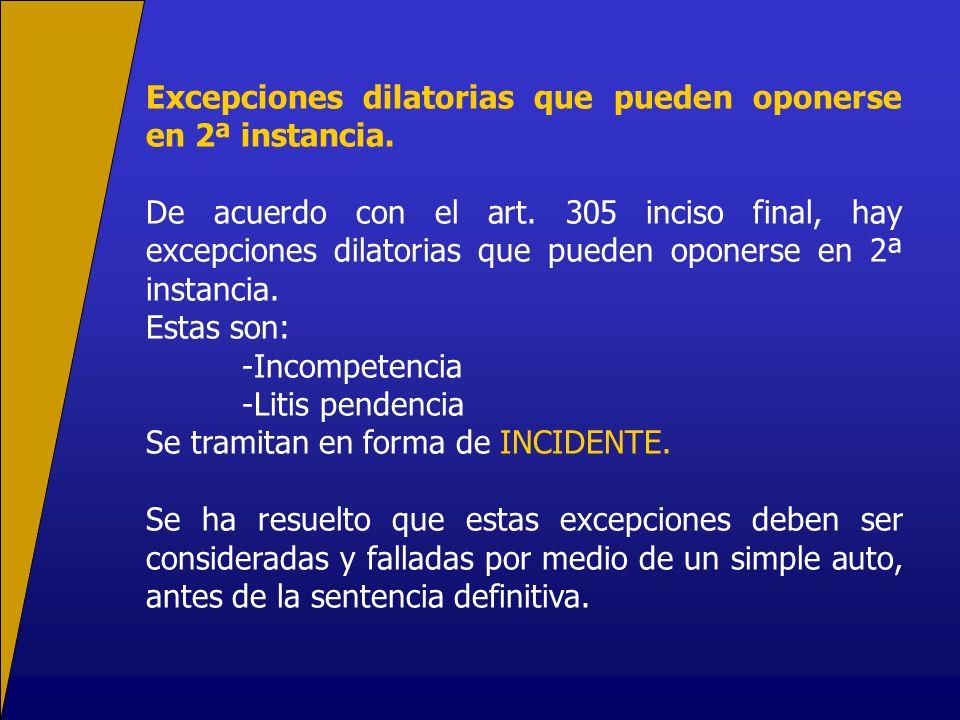 Excepciones dilatorias que pueden oponerse en 2ª instancia.