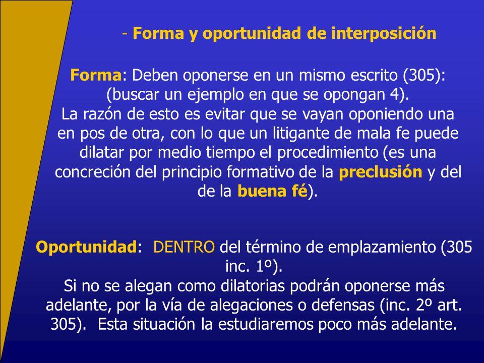 Oportunidad: DENTRO del término de emplazamiento (305 inc. 1º).