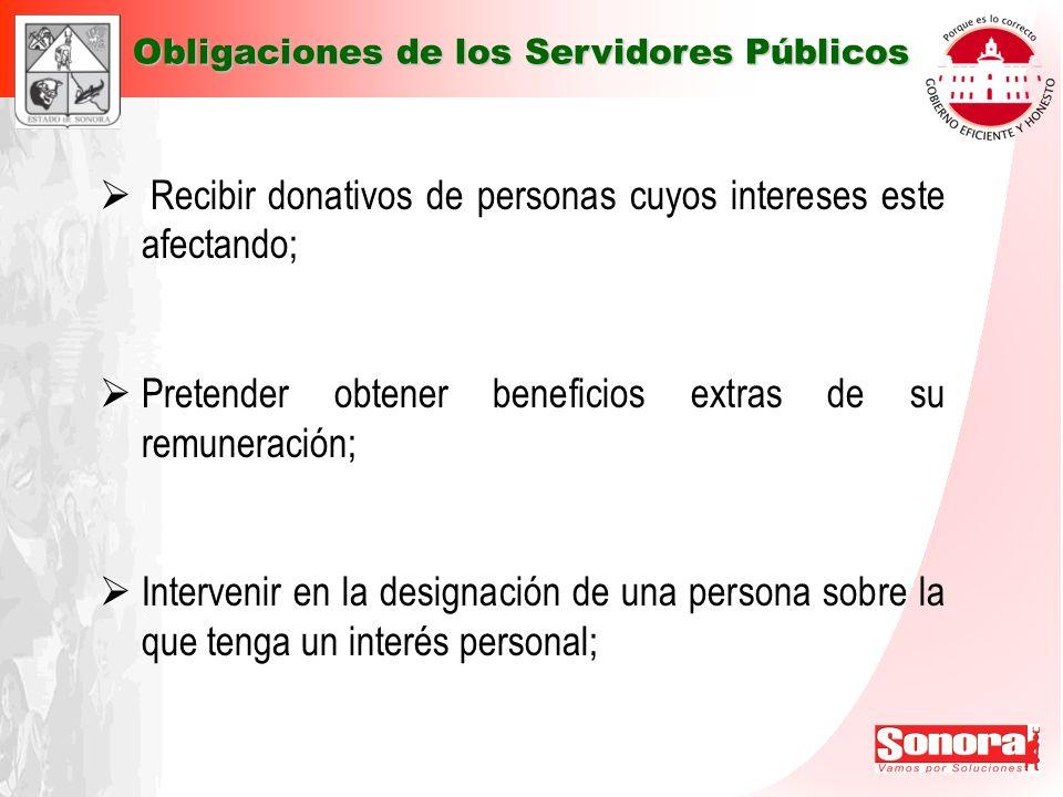 Recibir donativos de personas cuyos intereses este afectando;