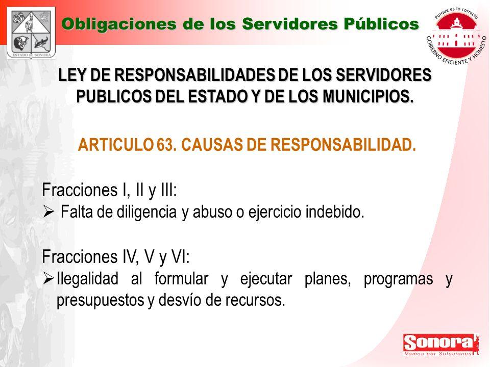 ARTICULO 63. CAUSAS DE RESPONSABILIDAD.