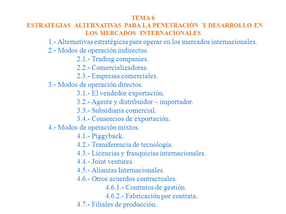 2.- Modos de operación indirectos. 2.1.- Trading companies.