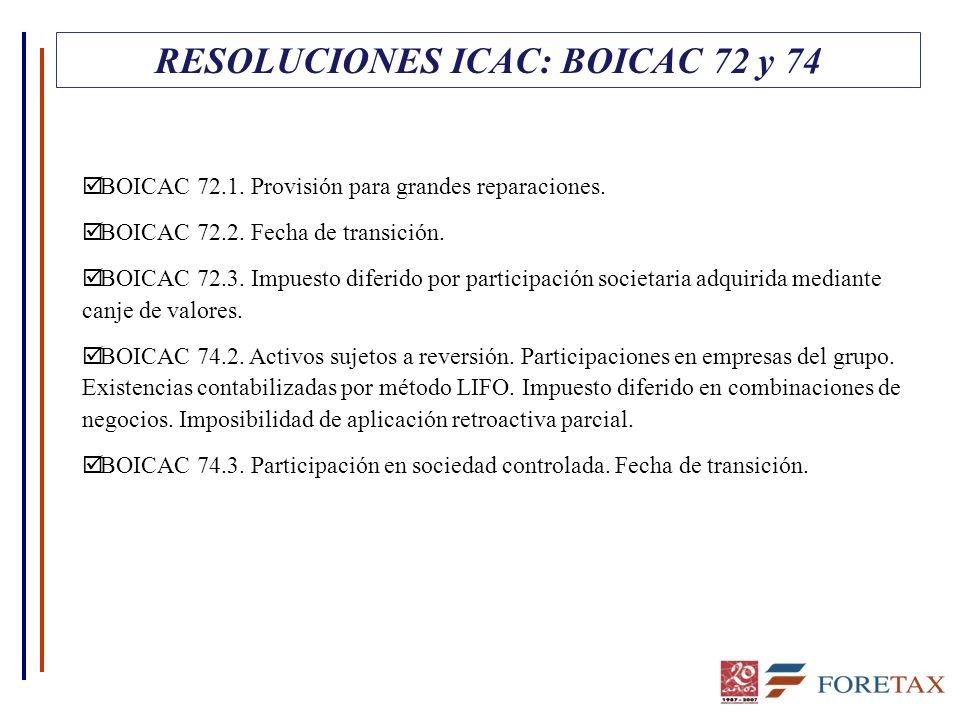 RESOLUCIONES ICAC: BOICAC 72 y 74