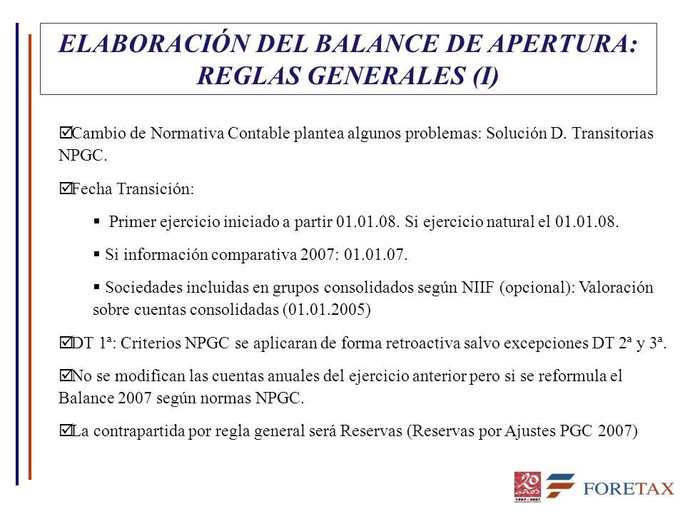 ELABORACIÓN DEL BALANCE DE APERTURA: REGLAS GENERALES (I)