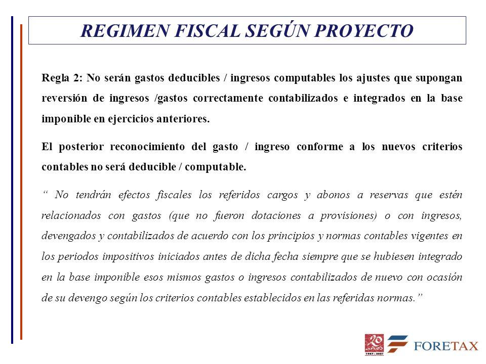 REGIMEN FISCAL SEGÚN PROYECTO