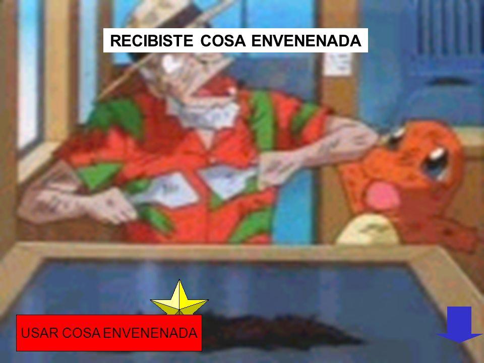 RECIBISTE COSA ENVENENADA