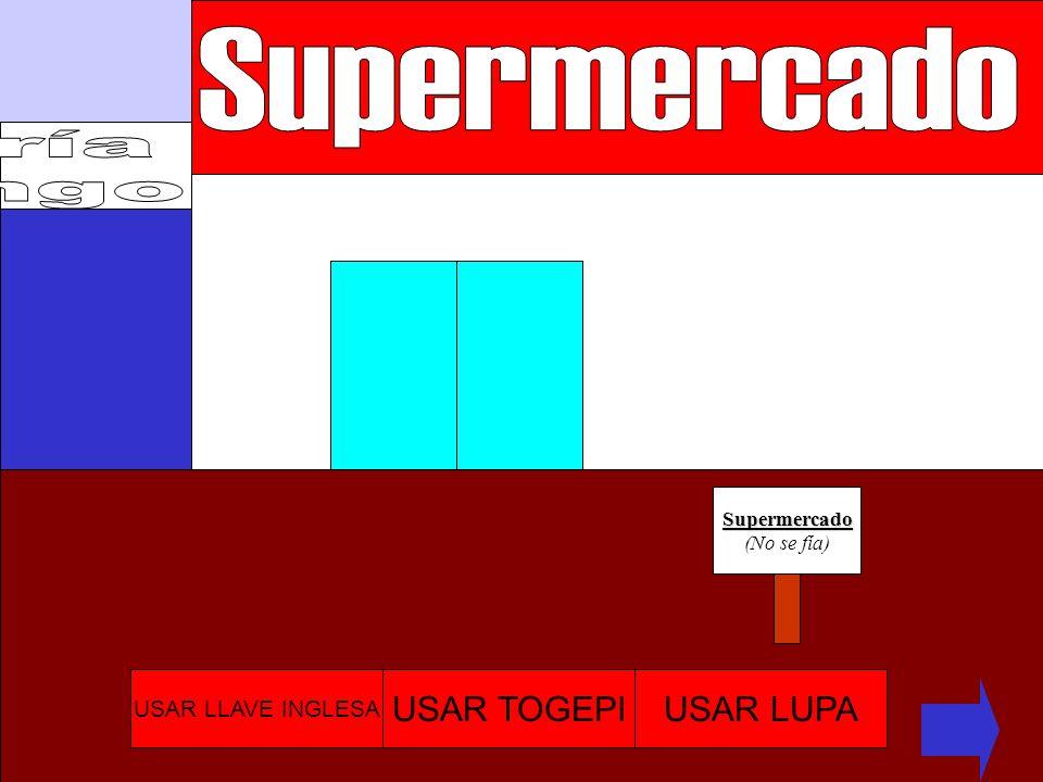 Supermercado ría ngo USAR TOGEPI USAR LUPA USAR LLAVE INGLESA