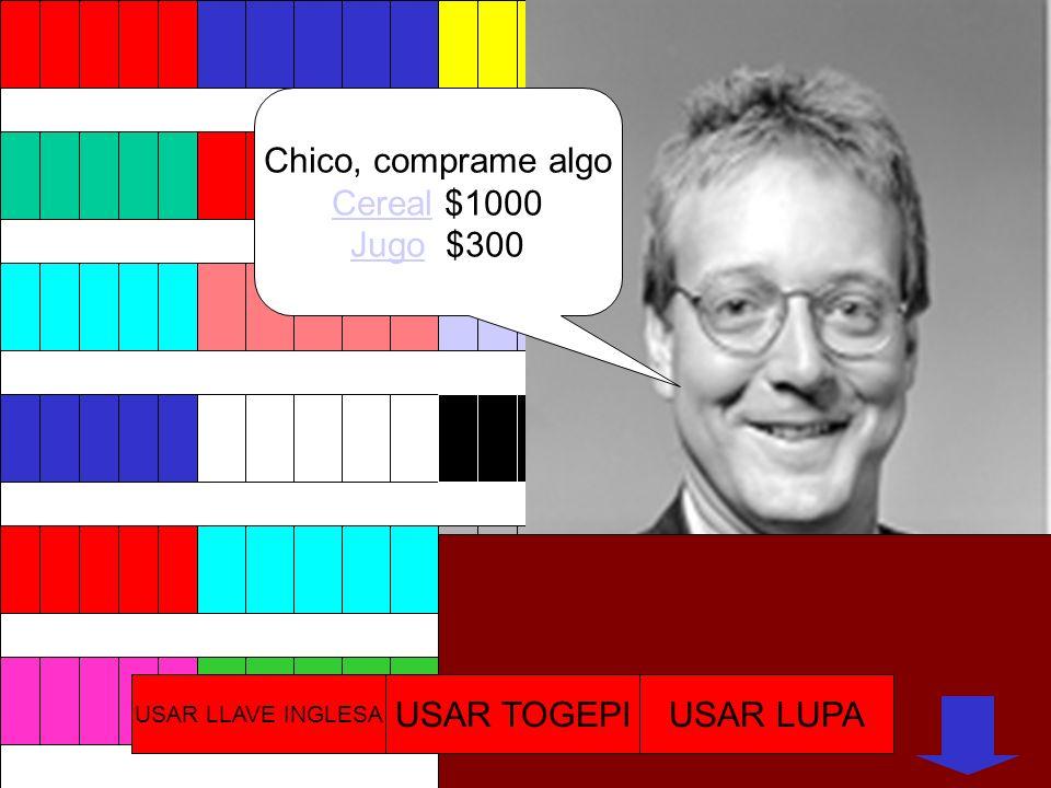 Chico, comprame algo Cereal $1000 Jugo $300 USAR TOGEPI USAR LUPA