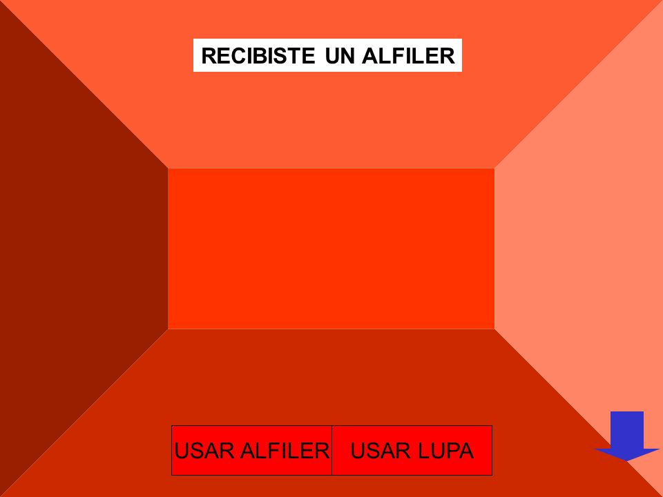 RECIBISTE UN ALFILER USAR ALFILER USAR LUPA