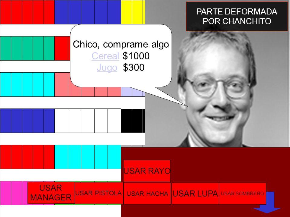 Chico, comprame algo Cereal $1000 Jugo $300 PARTE DEFORMADA
