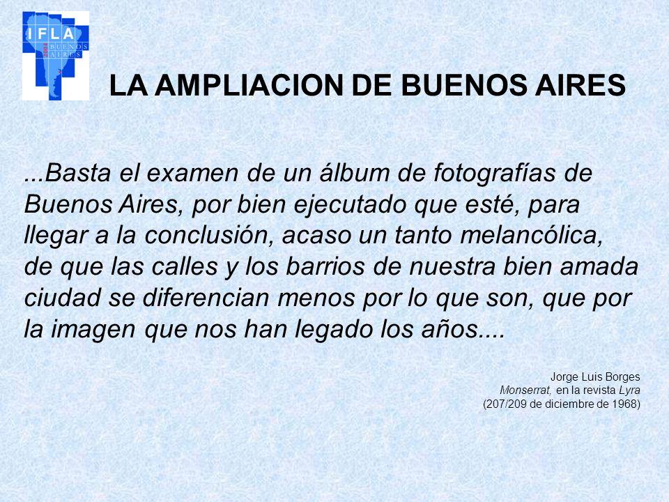 LA AMPLIACION DE BUENOS AIRES