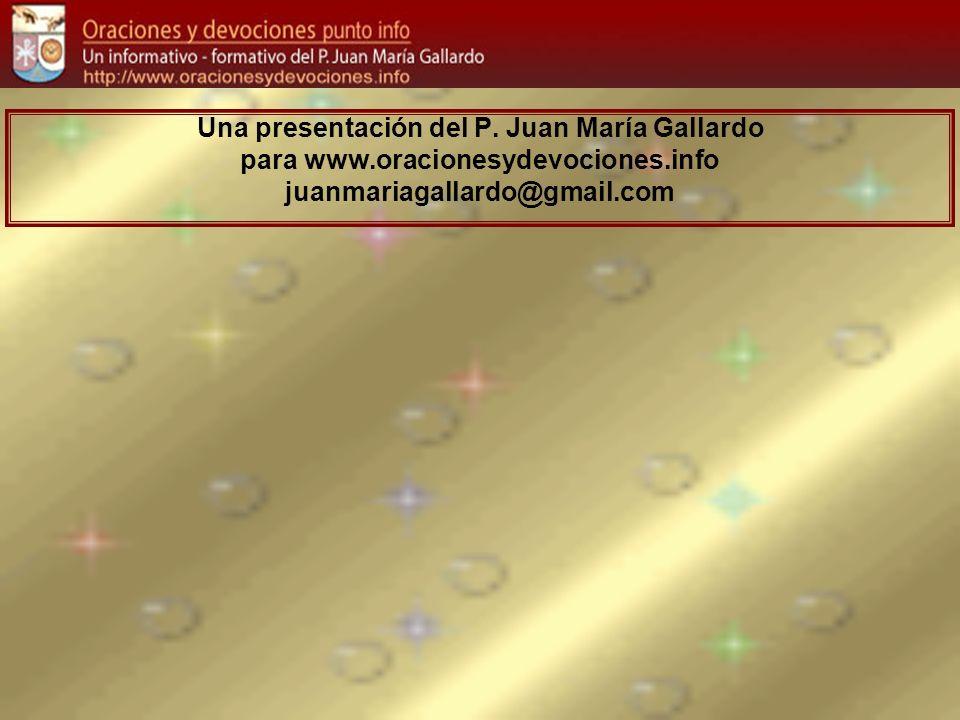 Una presentación del P. Juan María Gallardo