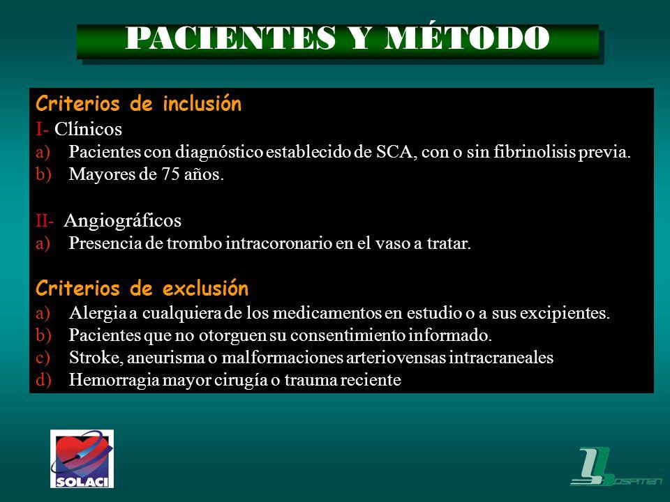 PACIENTES Y MÉTODO Criterios de inclusión I- Clínicos