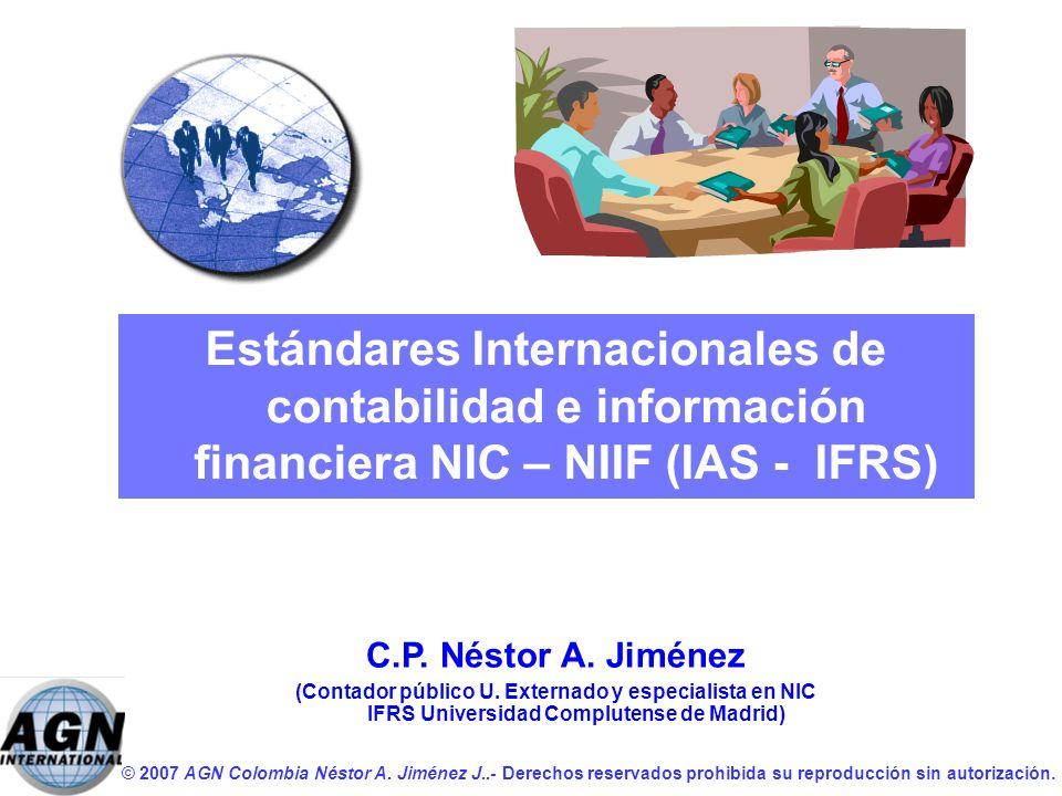 Estándares Internacionales de contabilidad e información financiera NIC – NIIF (IAS - IFRS)