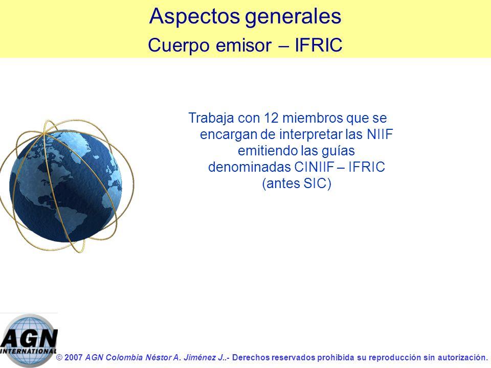 Aspectos generales Cuerpo emisor – IFRIC