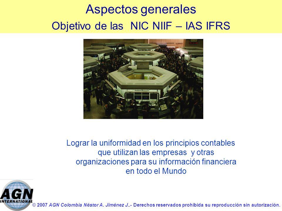 Objetivo de las NIC NIIF – IAS IFRS