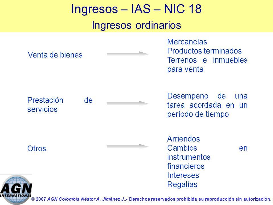 Ingresos – IAS – NIC 18 Ingresos ordinarios Mercancías
