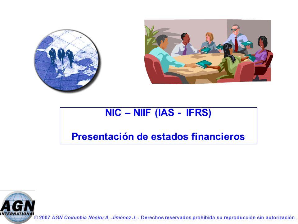 NIC – NIIF (IAS - IFRS) Presentación de estados financieros
