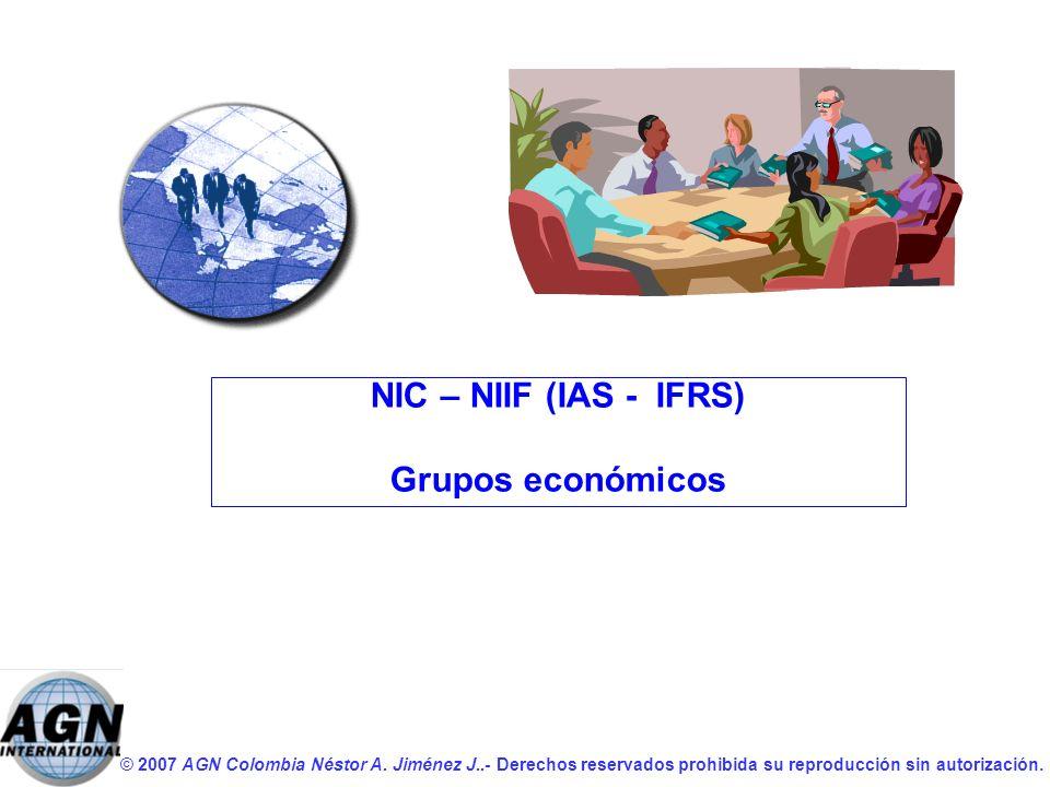 NIC – NIIF (IAS - IFRS) Grupos económicos