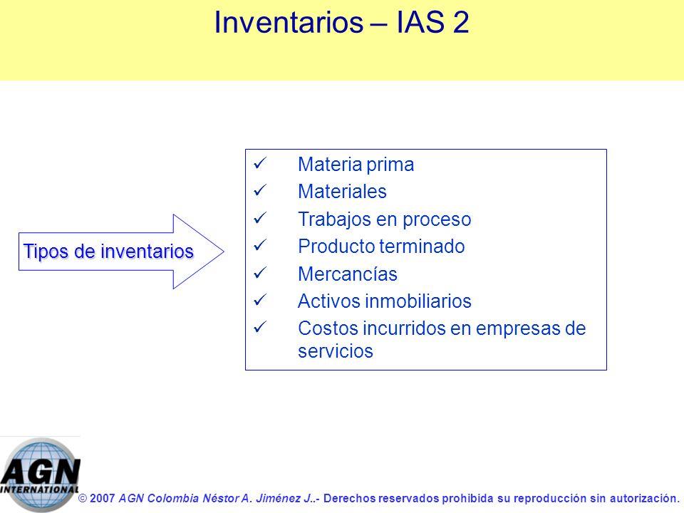 Inventarios – IAS 2 Materia prima Materiales Trabajos en proceso