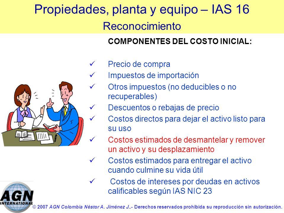 COMPONENTES DEL COSTO INICIAL:
