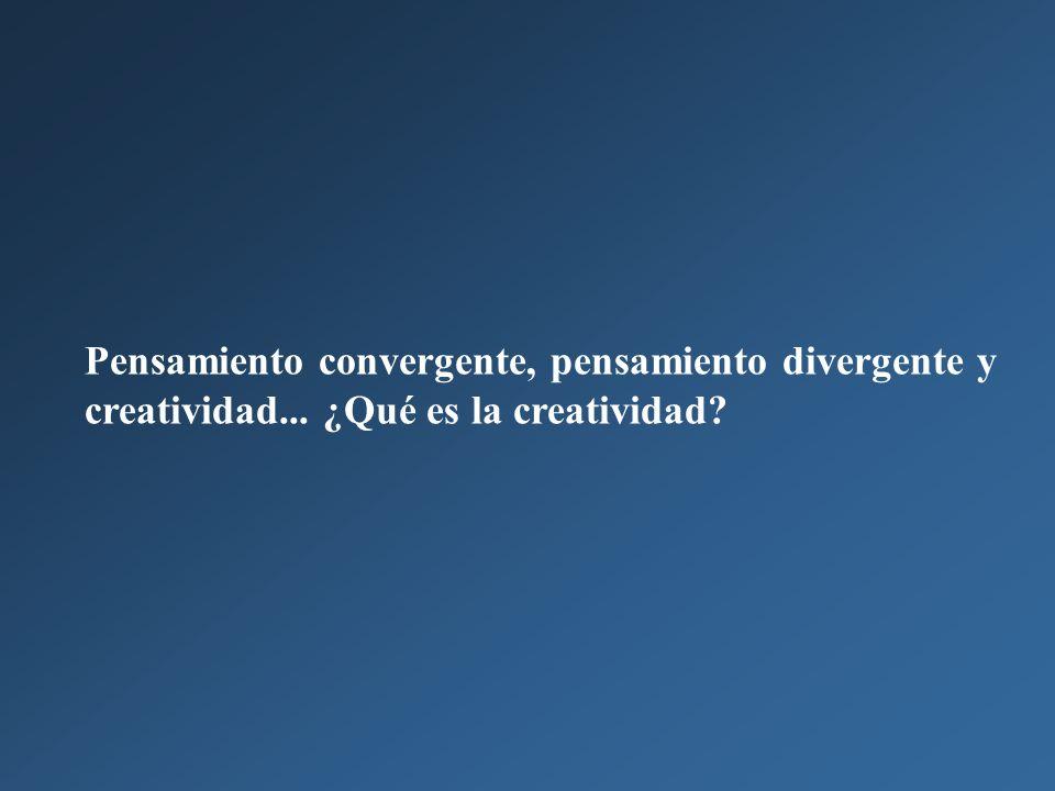 Pensamiento convergente, pensamiento divergente y creatividad