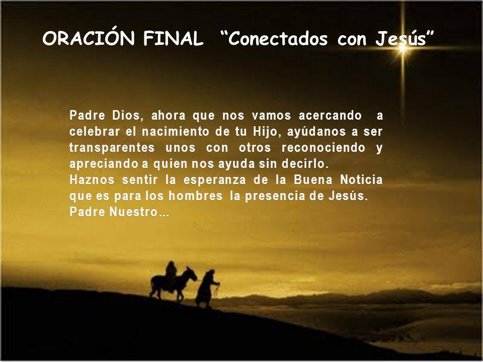 ORACIÓN FINAL Conectados con Jesús