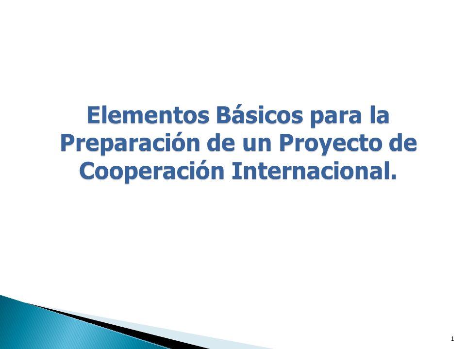 Elementos Básicos para la Preparación de un Proyecto de Cooperación Internacional.