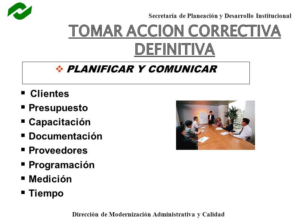 TOMAR ACCION CORRECTIVA PLANIFICAR Y COMUNICAR