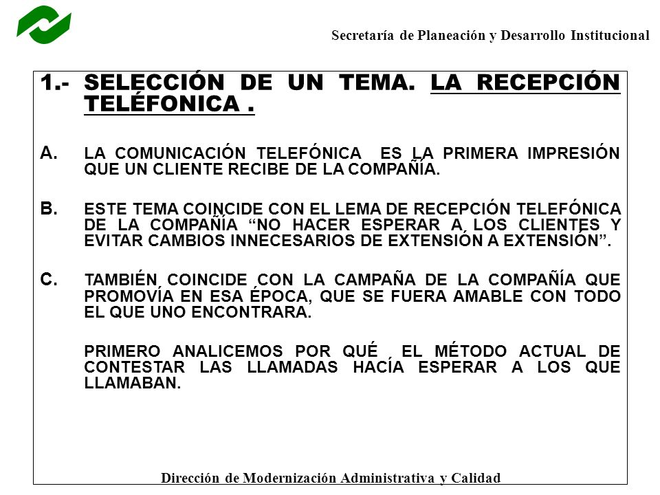 1.- SELECCIÓN DE UN TEMA. LA RECEPCIÓN TELÉFONICA .