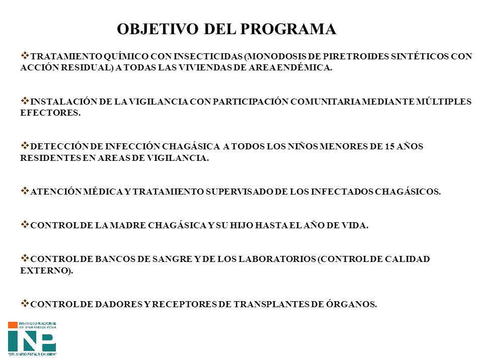 OBJETIVO DEL PROGRAMA TRATAMIENTO QUÍMICO CON INSECTICIDAS (MONODOSIS DE PIRETROIDES SINTÉTICOS CON.