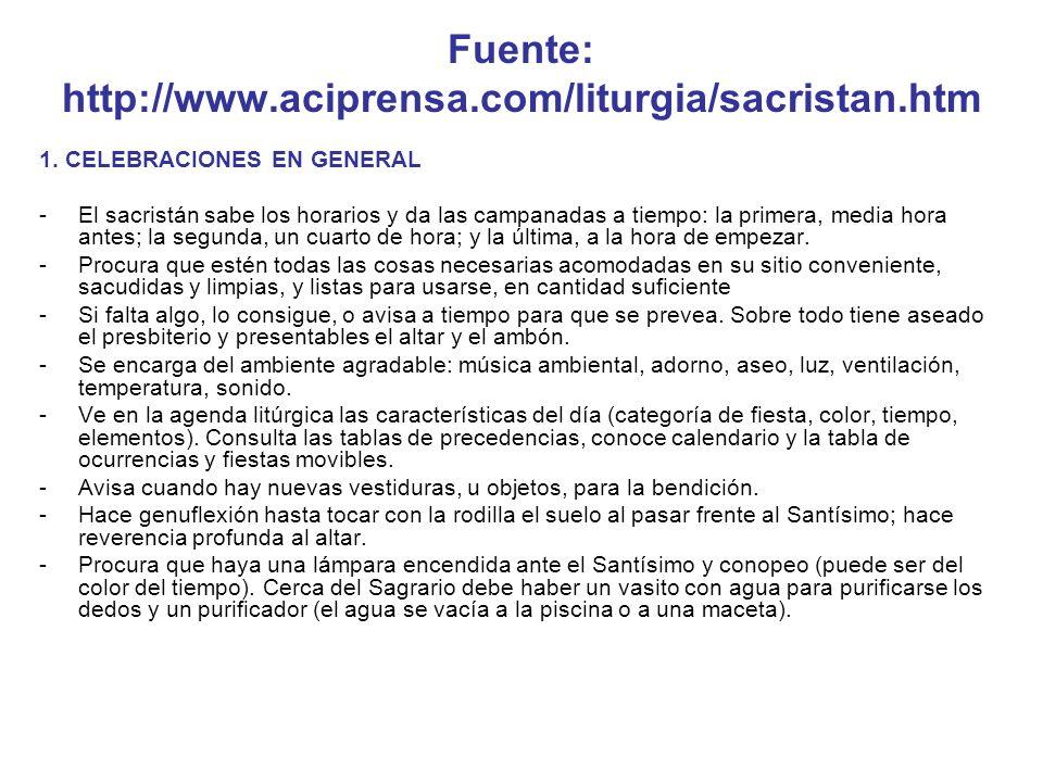 Fuente: http://www.aciprensa.com/liturgia/sacristan.htm