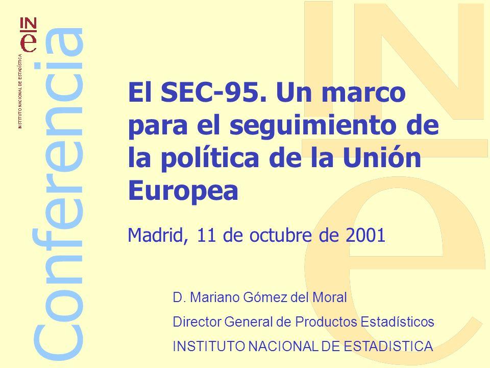 El SEC-95. Un marco para el seguimiento de la política de la Unión Europea