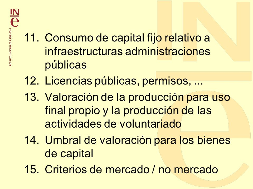 11. Consumo de capital fijo relativo a infraestructuras administraciones públicas