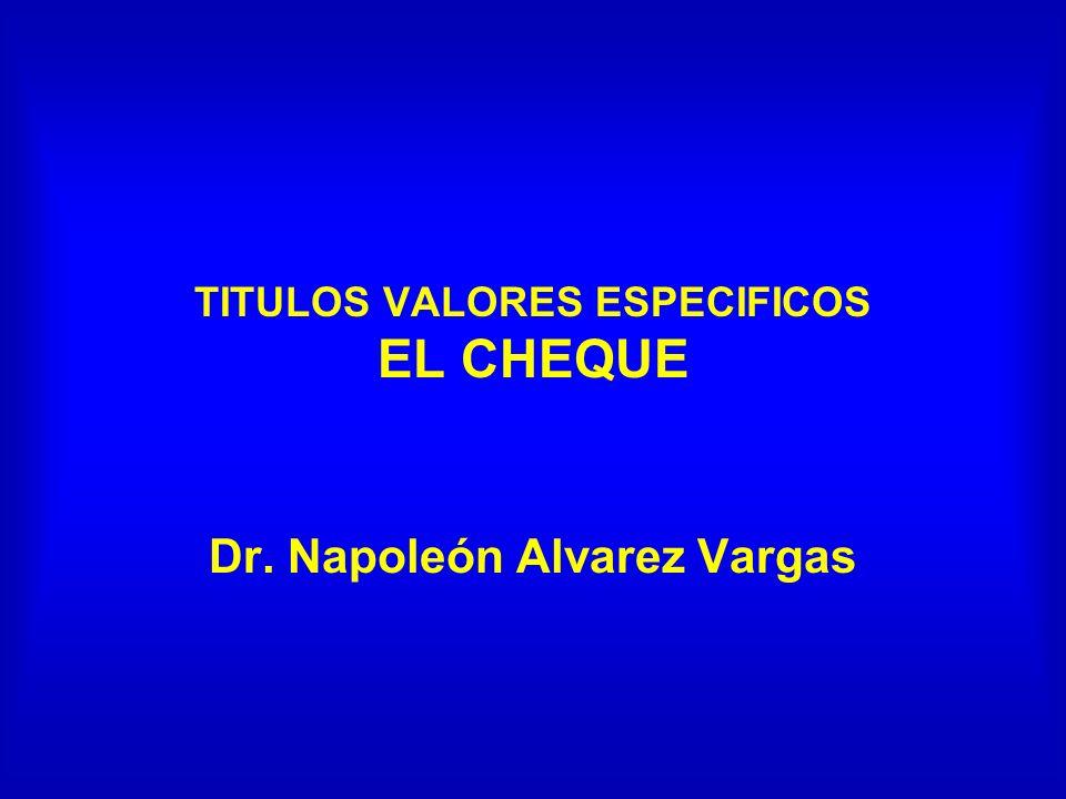 TITULOS VALORES ESPECIFICOS EL CHEQUE