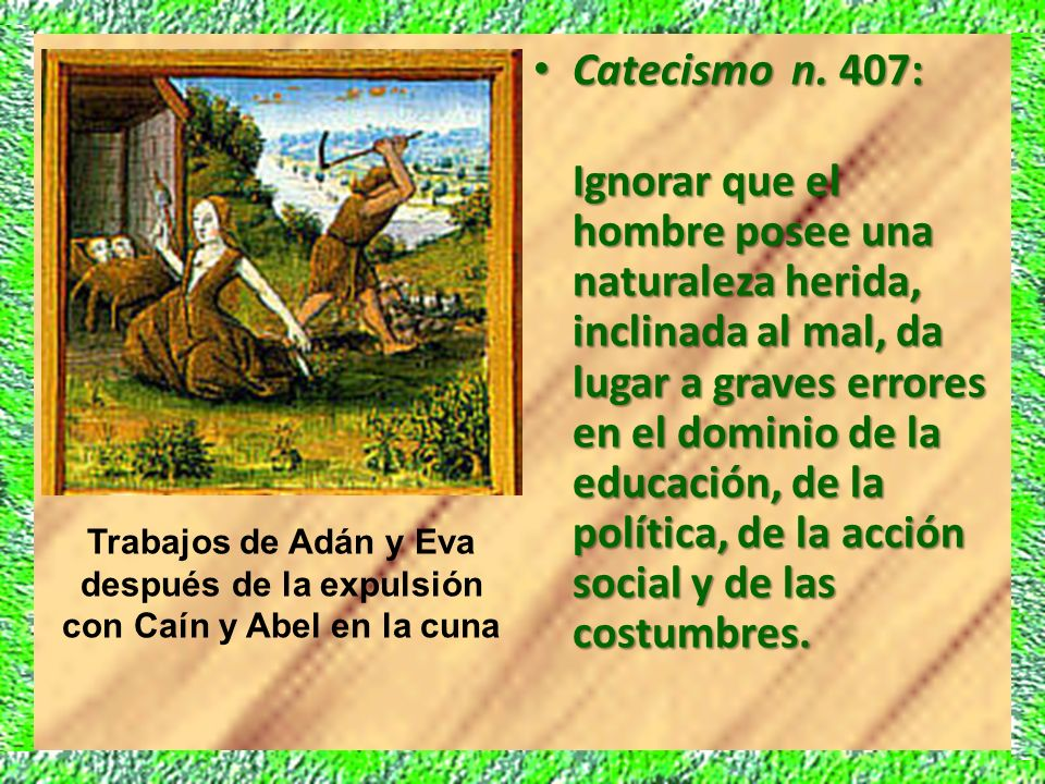 Catecismo n. 407:
