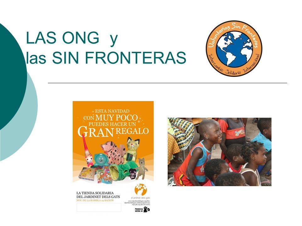 LAS ONG y las SIN FRONTERAS