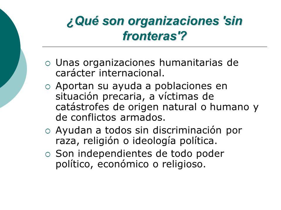 ¿Qué son organizaciones sin fronteras