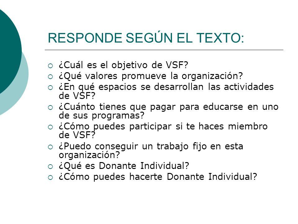 RESPONDE SEGÚN EL TEXTO:
