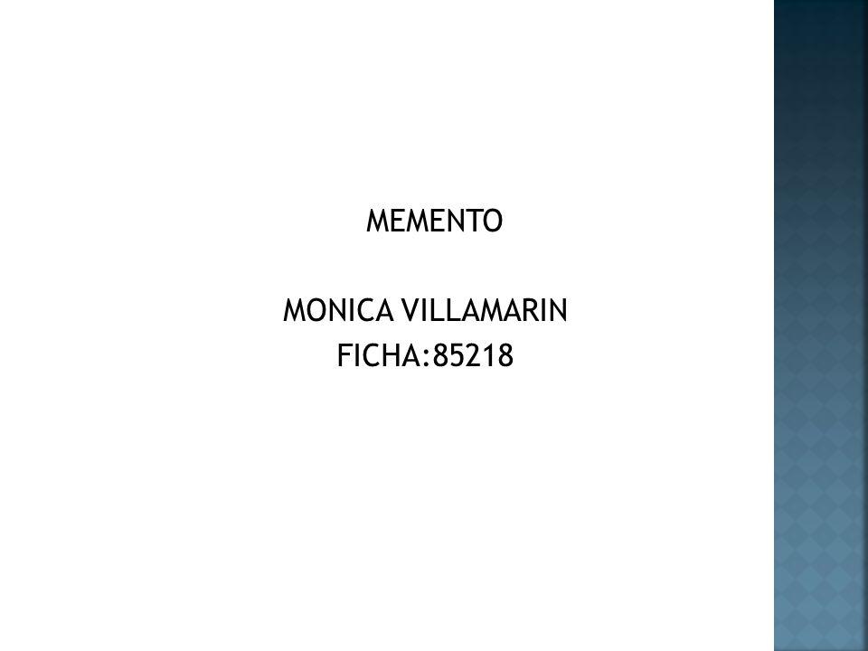 MEMENTO MONICA VILLAMARIN FICHA:85218