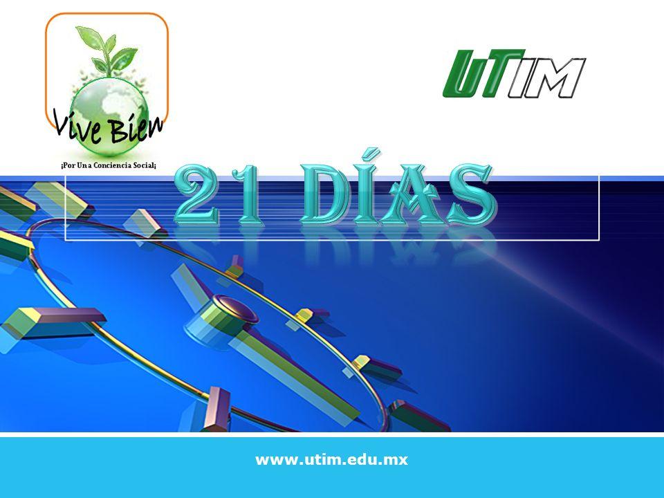21 DÍAS www.utim.edu.mx