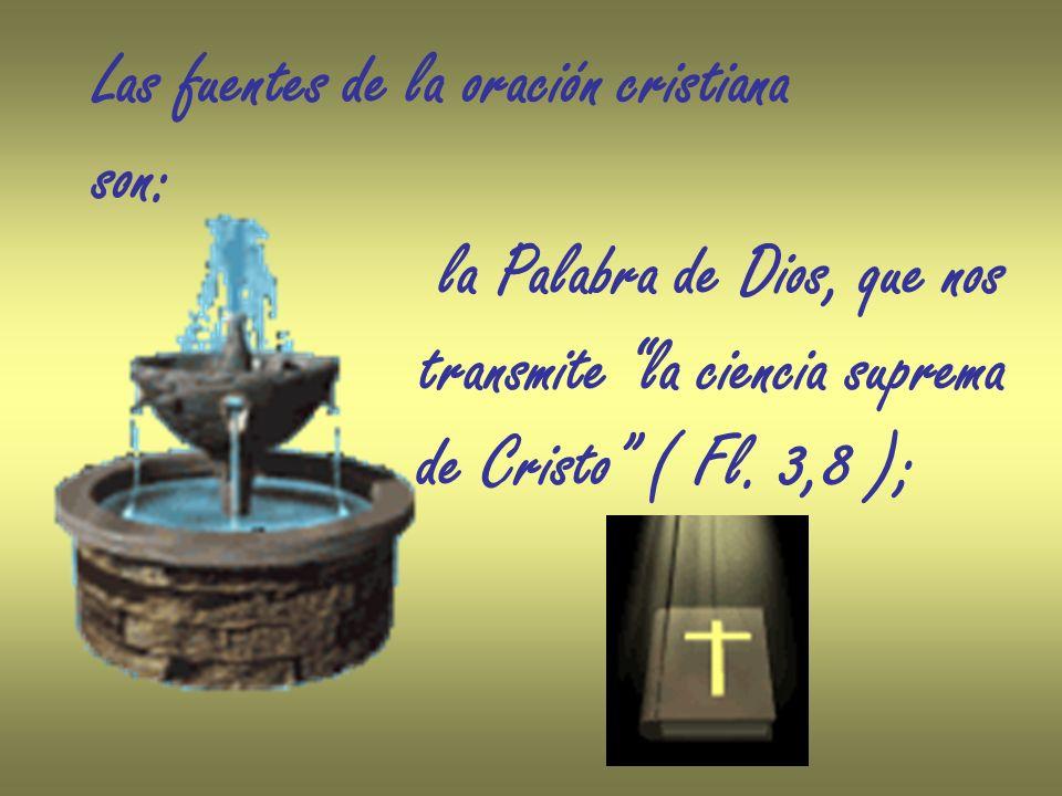 Las fuentes de la oración cristiana
