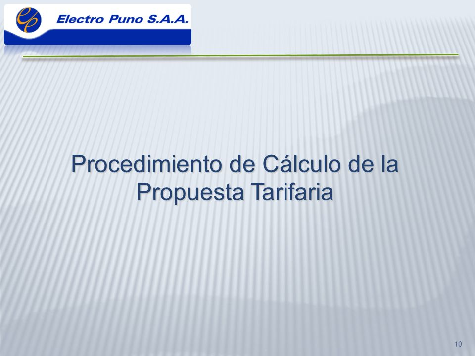 Procedimiento de Cálculo de la Propuesta Tarifaria
