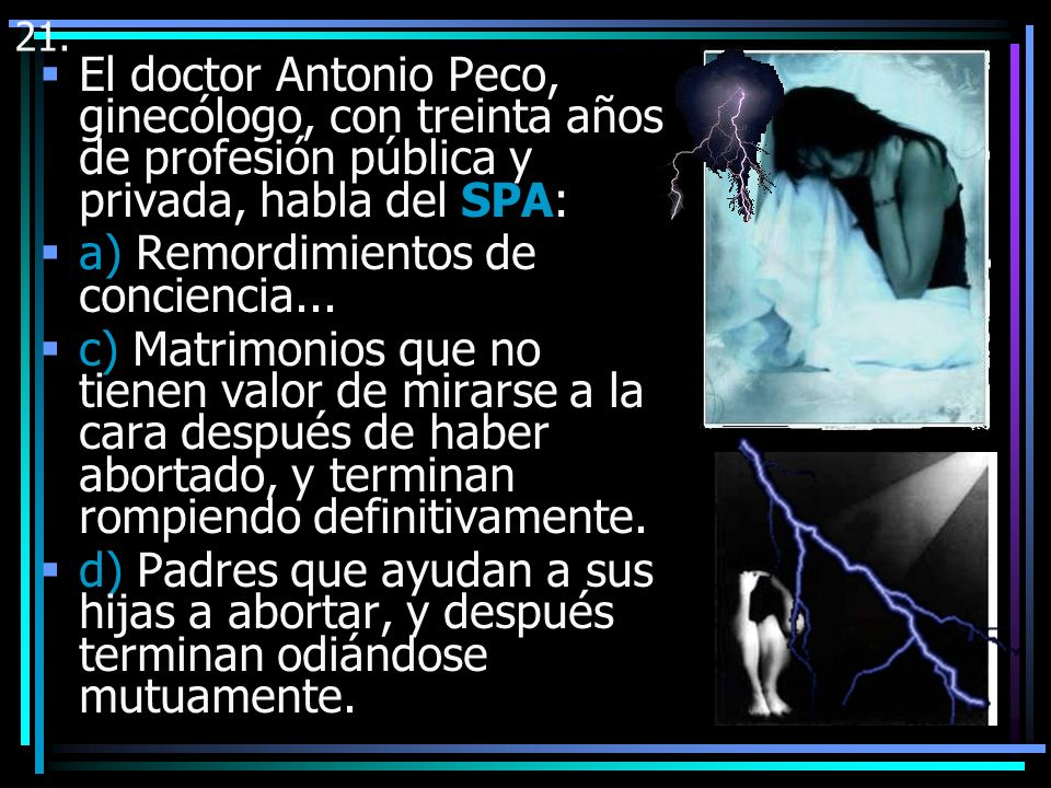 a) Remordimientos de conciencia...
