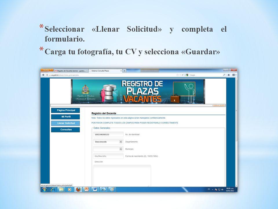 Seleccionar «Llenar Solicitud» y completa el formulario.