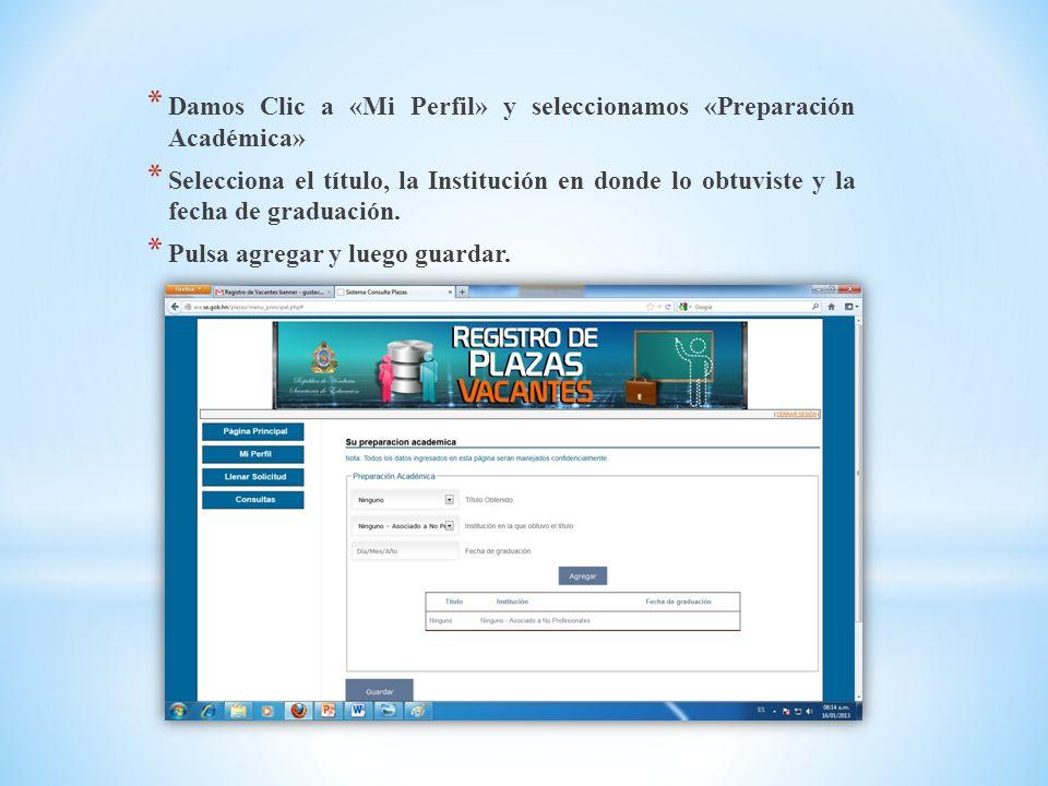 Damos Clic a «Mi Perfil» y seleccionamos «Preparación Académica»